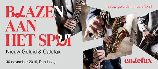 Calefax en Nieuw Geluid 30 nov